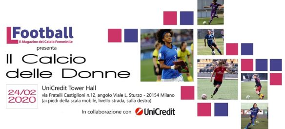 Evento Il Calcio delle Donne - L Football UniCredit